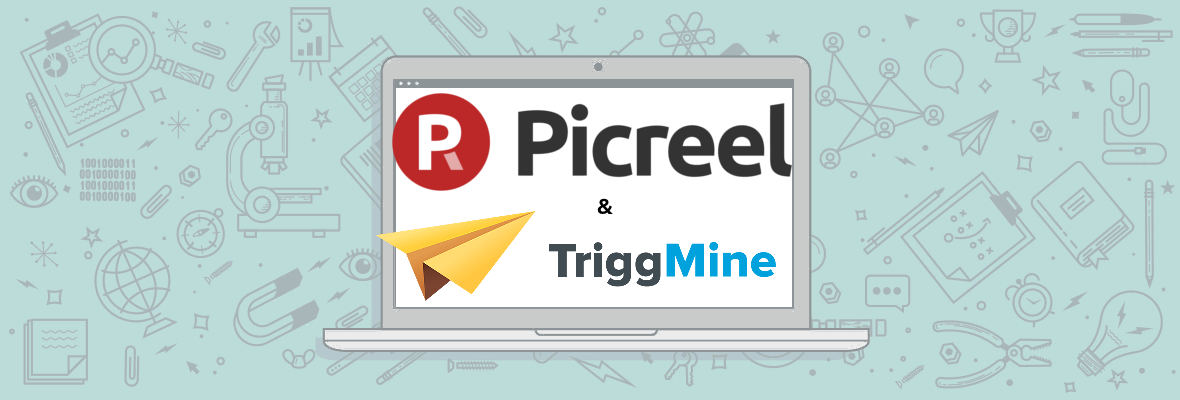 Picreel-Triggmine integration