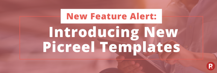 New Picreel Templates banner