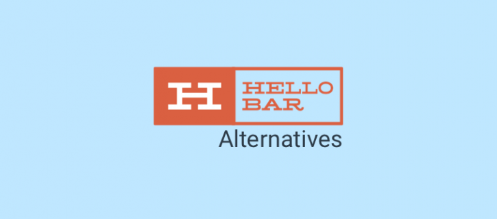 11 Best Hellobar Alternatives & Competitors in 2021